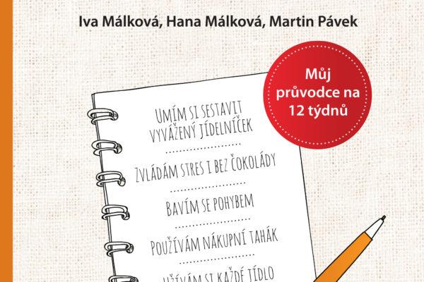 Aktualizovaný bestseller Hubneme s rozumem, zdravě a natrvalo. Foto: www.smartpress.cz