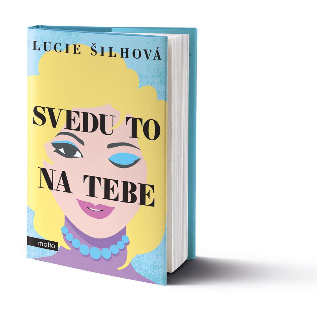 Lucie Šilhová - Svedu to na tebe